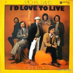 Michal David + Paces  -  I'd Love To Live - LP - 1983