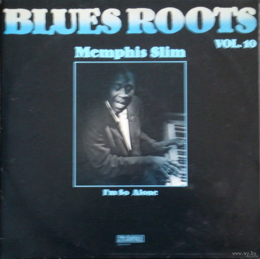 Memphis Slim  -  Blues Roots Vol. 10 - I'm So Alone -LP - 1983