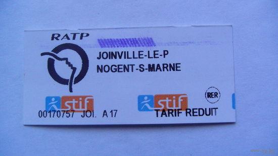 Билет Францыя JOINVILLE-LE-P  NOGENT-S-MARNE. распродажа