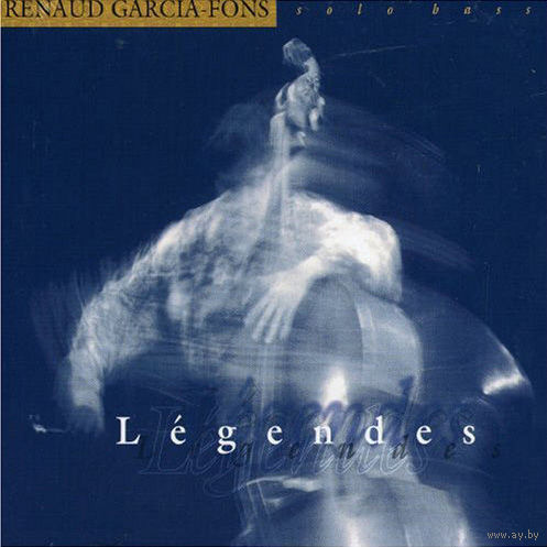 CD RENAUD GARCIA-FONS - Legendes (1992)
