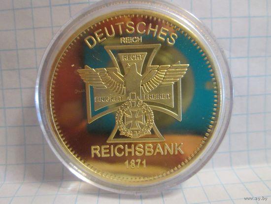 Германия Рейсбанк позолота 1871 40*3 мм