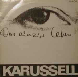 Karussell -  Das Einzige Leben - LP - 1980