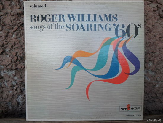 Roger Williams - Songs of the Soaring' 60s - Kapp Records, США