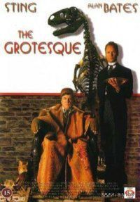 Гротеск / The Grotesque (Стинг,Алан Бэйтс,Тереза Расселл) DVD-5