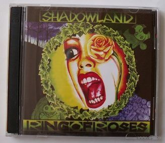 Shadowland - Ring Of Roses - CD(лицензия).
