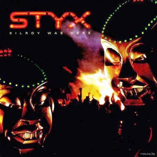 0382. Styx. Kilroy was here. 1983. A&M (NL) = 15$